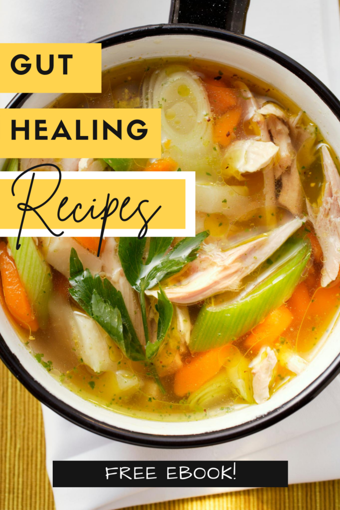 Gut Healing Recipes
